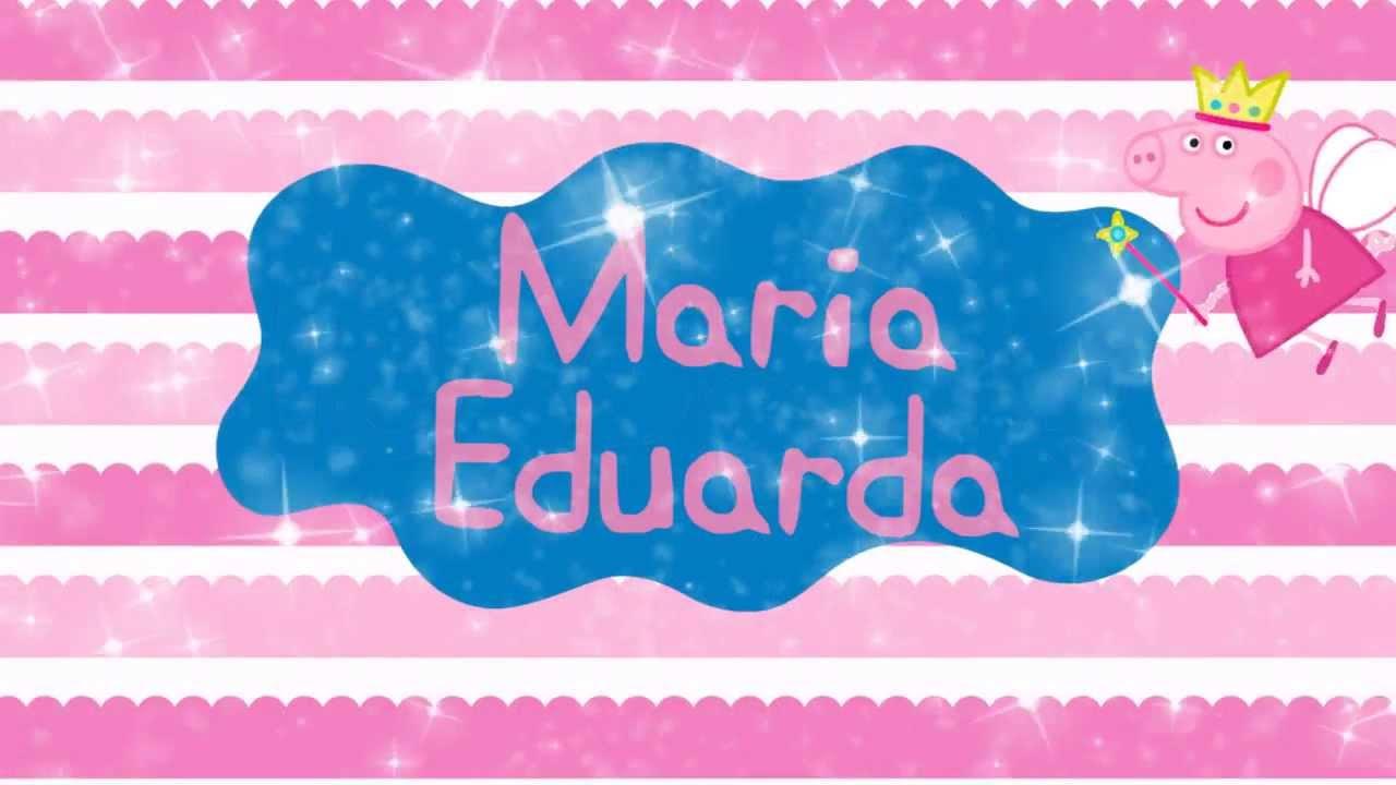 Feliz Aniversário Maria Eduarda!