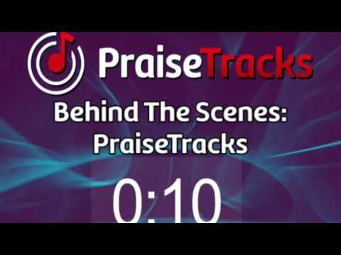 Behind The Scenes: The Making Of A PraiseTrack