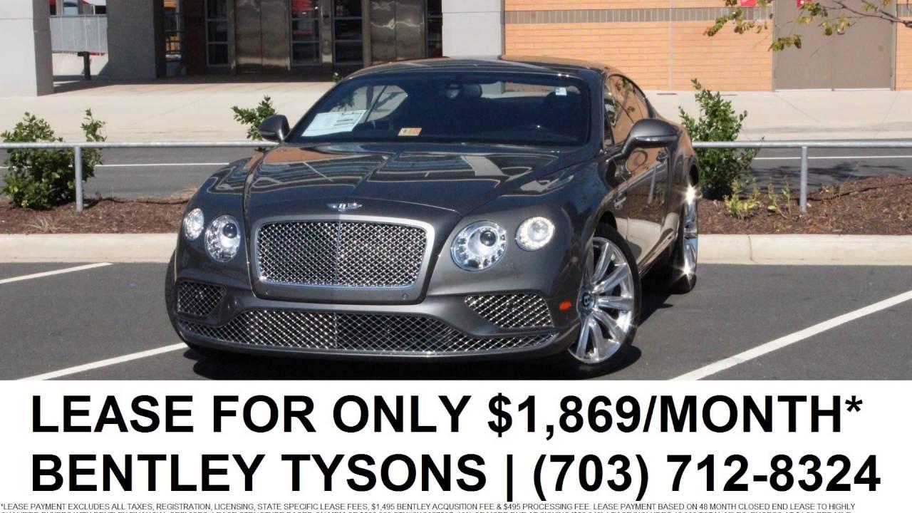 2016 Bentley Continental Gt W12 Lease 1 869 Month Bentley