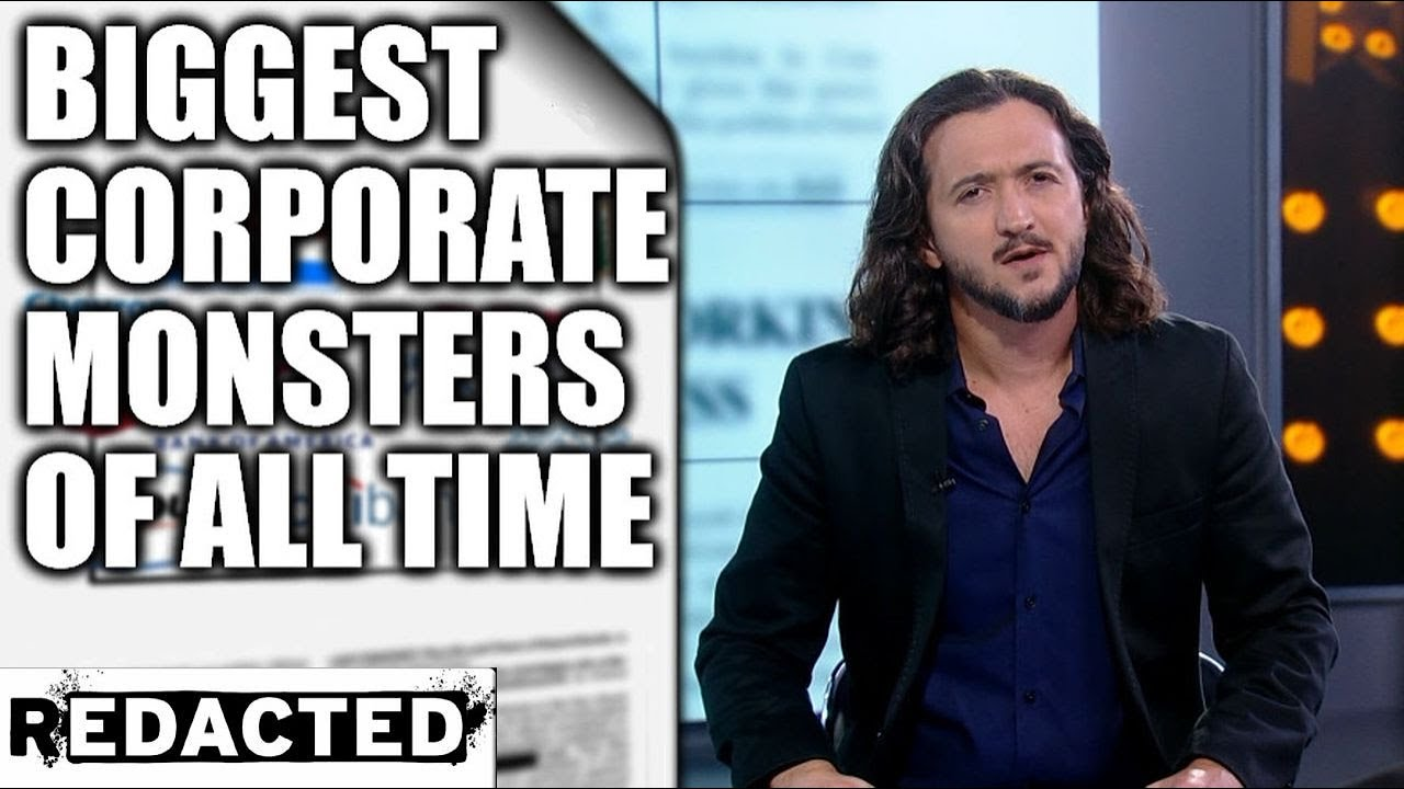 Biggest Corporate Monsters of All Time