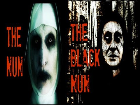 The Black Nun A True Ghost Story | The Nun - Conjuring 2