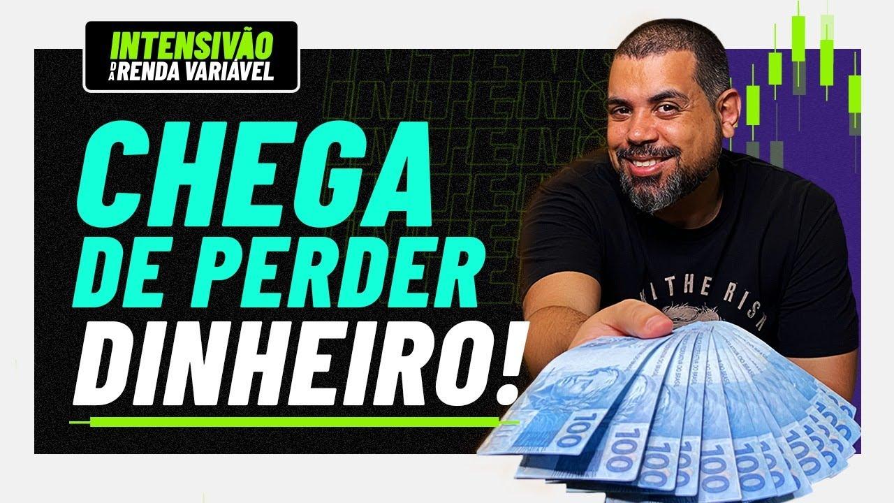 Como NUNCA mais perder DINHEIRO e oportunidades na Bolsa - INTENSIVÃO AULA #1