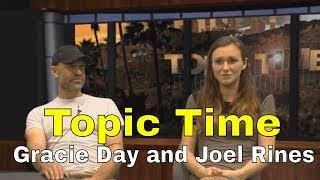 Topic Time: Gracie Day and Joel Rines