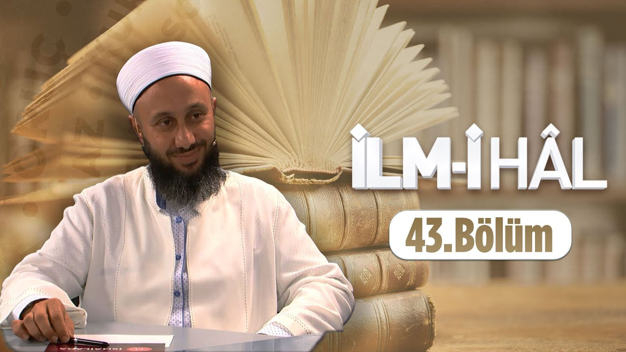 Fatih KALENDER Hocaefendi İle İLM-İ HÂL 43.Bölüm 27 Mart 2016 Lâlegül TV