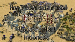 Stronghold Crusaders 2 How To Download Dan Install (indonesia) Update 2018!!!!