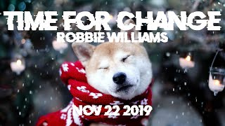 Time for Change - Robbie Williams (Lyrics)