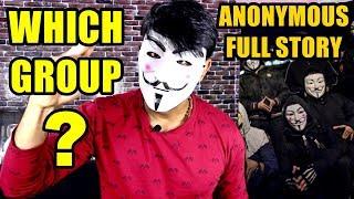 Kaunse Group Me Hu Main ? | Full Story Of Anonymous | History & Everything