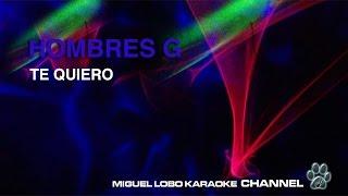 HOMBRES G - TE QUIERO - Karaoke Channel Miguel Lobo