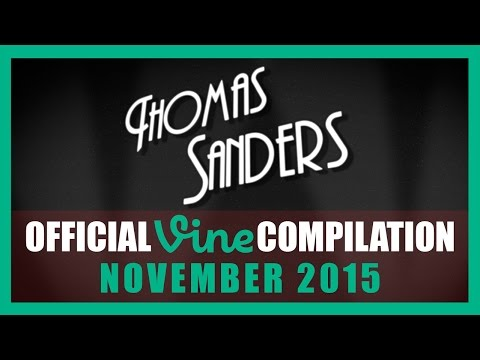 Thomas Sanders Vine Compilation | November 2015
