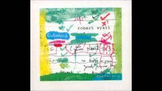 Robert Wyatt, Insensatez (Cuckooland)