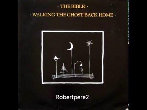 The Bible - Mahalia (Walking The Ghost Back Home) 1986