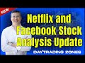 Netflix NFLX Stock, Facebook FB Stock Deep Analysis Update