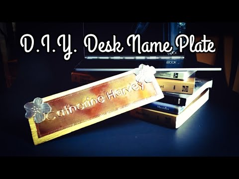 DIY Desk Name Plate  with Metal Foil Embossing