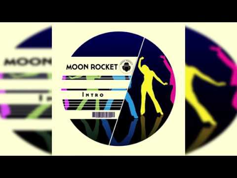 Moon Rocket _ Intro