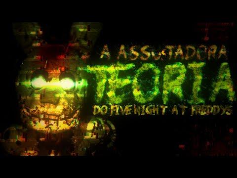 ASSUSTADORA TEORIA DO FIVE NIGHTS AT FREDDY'S