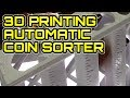3D Printing: Automatic Coin Sorter / Lul