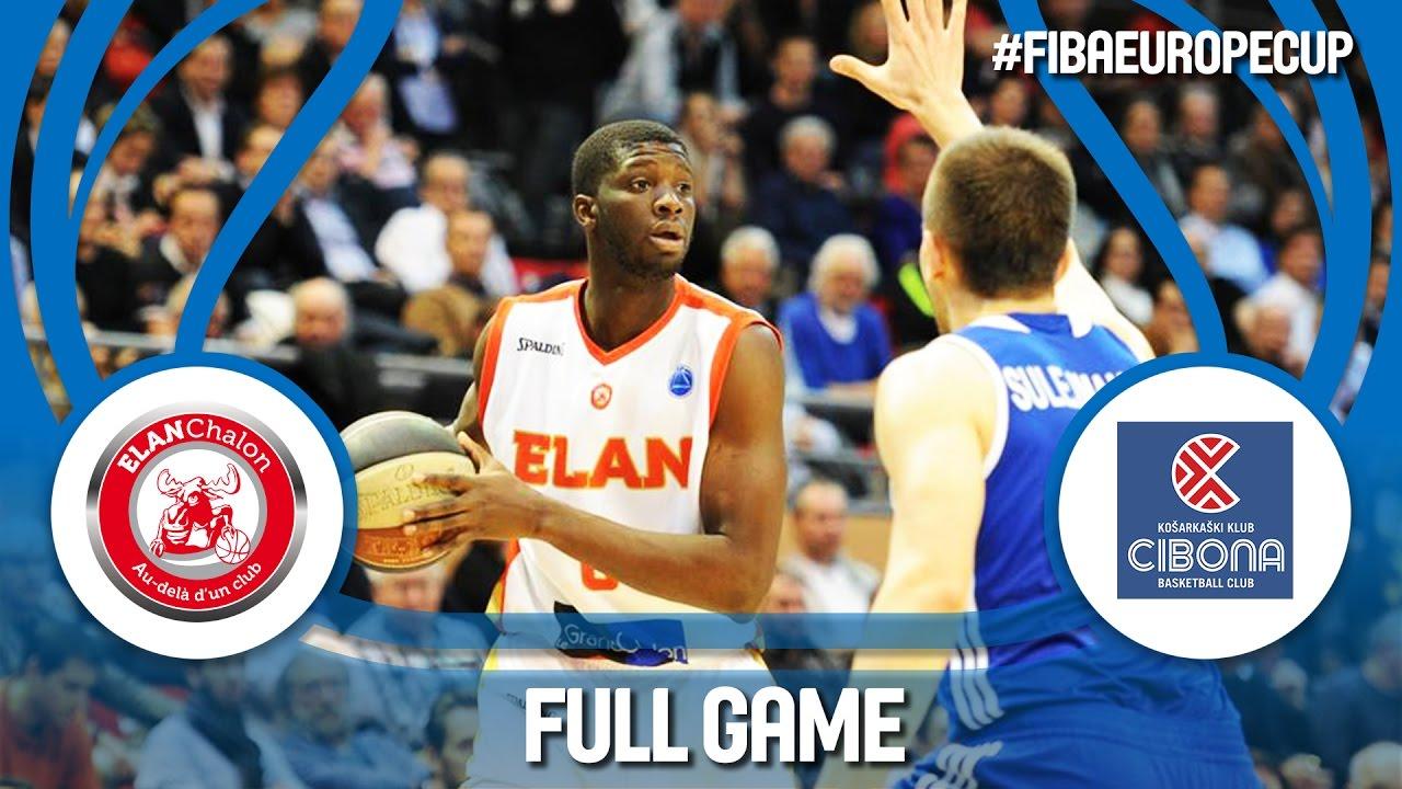 Re-watch: Elan Chalon (FRA) v Cibona (CRO) - Quarter Final