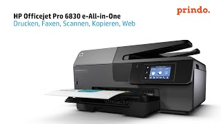 Der HP Officejet Pro 6830 e-All-in-One Drucker mit smarten Druckfunktionen – prindo.de