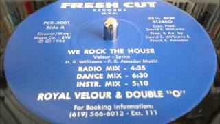 Royal Velour & Double O - We Rock The House (Dance Mix) (Fresh Cut 1986)