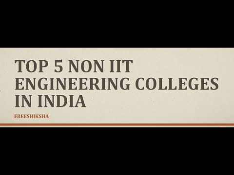 Top 5 non IIT engineering colleges in India