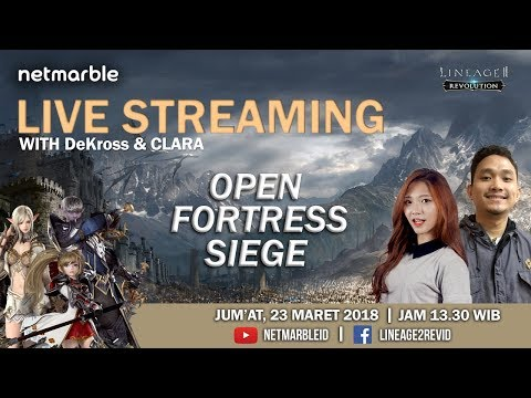 Live Streaming Lineage2 Revolution #1 - Open Fortress Siege