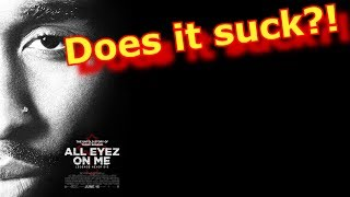 All Eyez on Me - Does not SUCK!! (Spoiler Free)