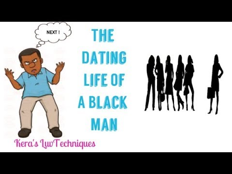 The Dating Life Of A Single Black Man