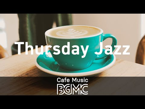 Thursday Jazz: Cool Hip Hop Jazz Music - Study Beats to Unwind, Chill at Home, Relax, Work, and Read