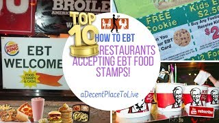 Top 10 Restaurants Accepting Your #EBT #FoodStamps Card!