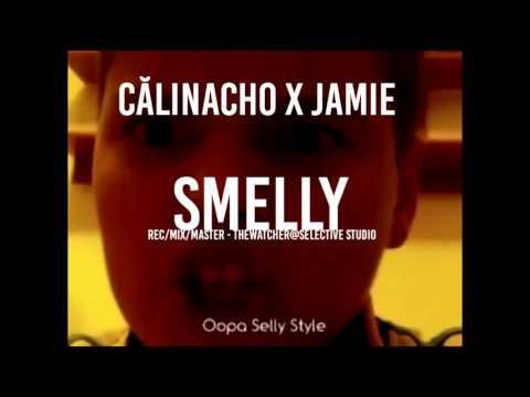 Calinacho x Jamie - Smelly
