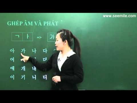 [SEEMILE I, TIẾNG HÀN NHẬP MÔN] 2. PHỤ ÂM, Đọc tiếng Hàn, 한국어 자음
