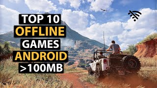 Top 10 OFFLINE Games For Android Under 100mb | HD Graphics 2019