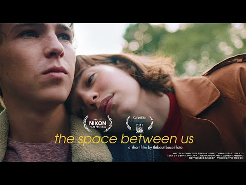 THE SPACE BETWEEN US (Short Film - French Subtitles)