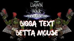 Dawn of War: Fix The Mouse and Font Size.