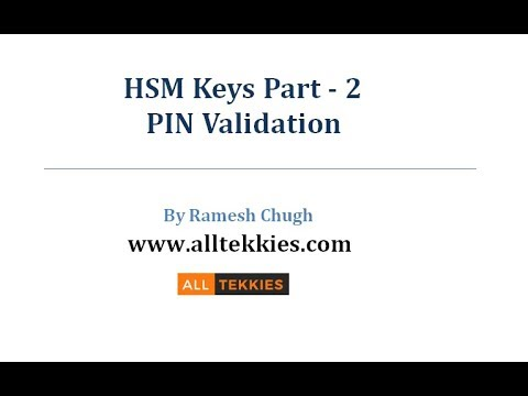 Chapter#13 HSM Keys Part2| PIN Validation|VISA PVV| IBN PIN Offset|Host Security Module:Card Payment