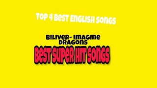 Download top 4 English best and super hit songs