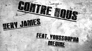 Contre Nous - Kery James - feat. Youssoupha & Médine