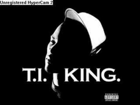 T.I. The King-you know who