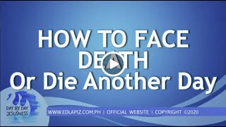 Ed Lapiz - HOW TO FACE DEATH Die Another Day