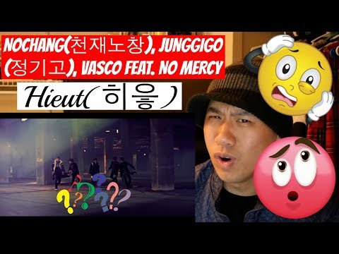 Nochang X VASCO X JUNGGIGO X No.Mercy - 히읗(Hieut) MV Reaction