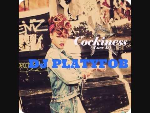 Rihanna - Cockiness Remix