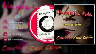 CoketoGram Ft Cross Cobain - Blanquita Perla (Prod. Musicogenico)