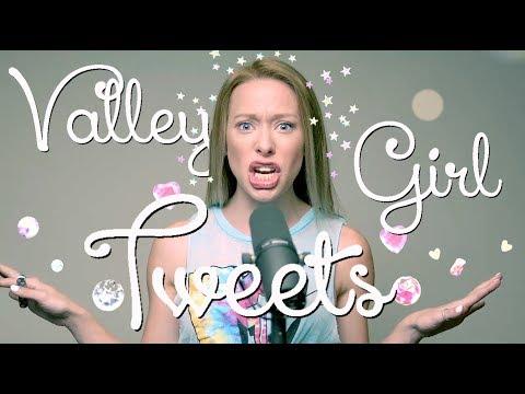Valley Girl Tweets: TRUMP