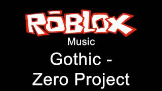 Roblox Music - Gothic - Zero Project