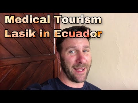 Third World Eye Surgery Lasik in Ecuador