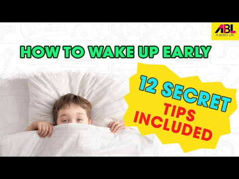 HOW TO WAKE UP EARLY   How to Sleep Better & Wake Up Early   12 Secrets TIPS included