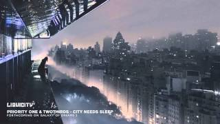 Priority One & TwoThirds - City Needs Sleep