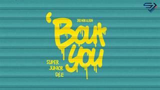 SUPER JUNIOR-D&E (슈퍼주니어-D&E) - `Bout you (머리부터 발끝까지) (Renk Kodlu) [Türkçe Altyazılı]