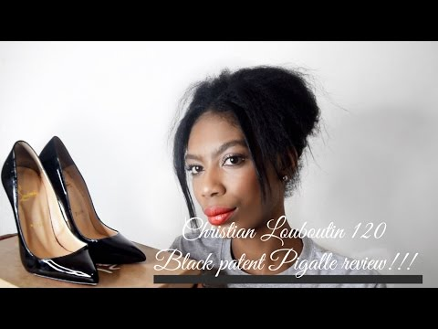 CHRISTIAN LOUBOUTIN 120 PIGALLE BLACK PATENT CALF REVIEW! THESE ARE NOT FOR PARTYING!