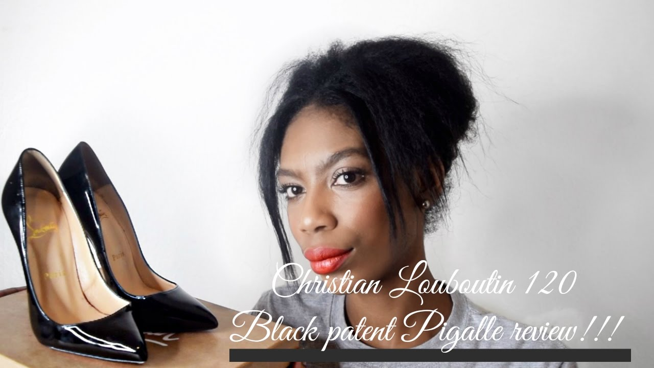 the latest ce739 c77f7 CHRISTIAN LOUBOUTIN 120 PIGALLE BLACK PATENT CALF REVIEW! THESE ARE NOT FOR  PARTYING!